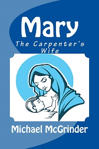 Mary The Carpenter's Wife